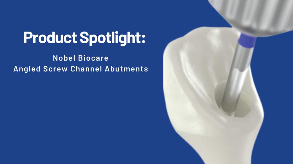 Nobel Biocare Angled Screw Channel Abutment